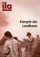 Titelblatt ila 289 Kämpfe der Landlosen