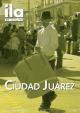 Titelblatt ila 317 Ciudad Juárez