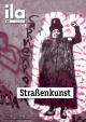 Titelblatt ila 346 Straßenkunst