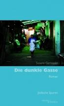 Susana Gertopán: Die dunkle Gasse