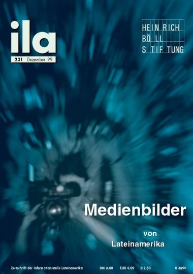 Titelblatt ila 231 Medienbilder von Lateinamerika