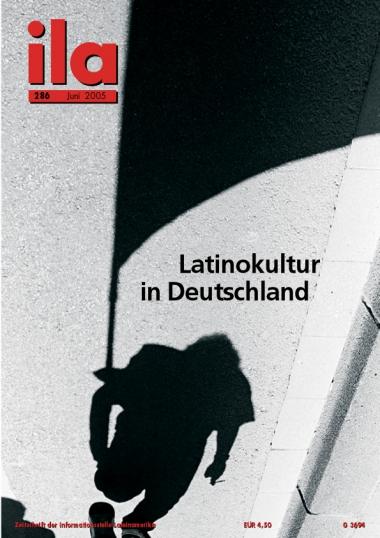 Titelblatt ila 286 Latinokultur in Deutschland