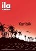 Titelblatt ila 269 Karibik