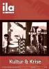 Titelblatt ila 274 Kultur & Krise